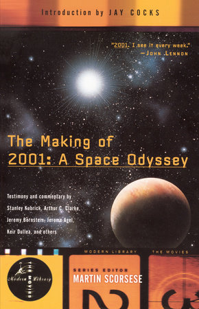 The Making of 2001: A Space Odyssey by Stephanie Schwam