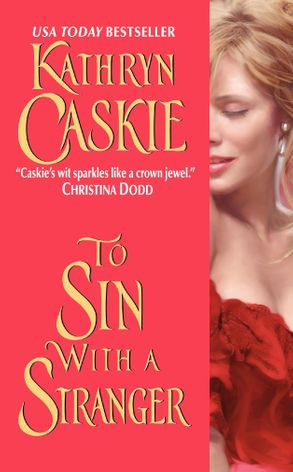 To Sin With a Stranger by Kathryn Caskie