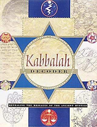 Kabbalah Decoder: Revealing the Messages of the Ancient Mystics by Janet Berenson-Perkins