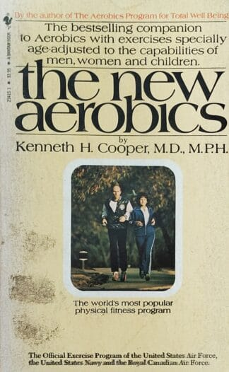 The New Aerobics by Kenneth H. Cooper