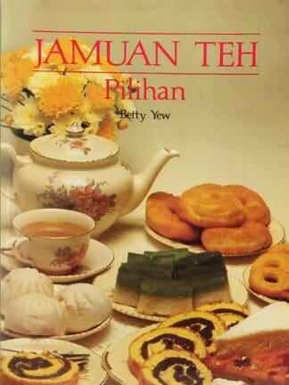 Jamuan Teh Pilihan (1980) by Betty Yew