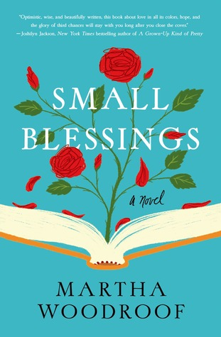 Small Blessings by Martha Woodroof