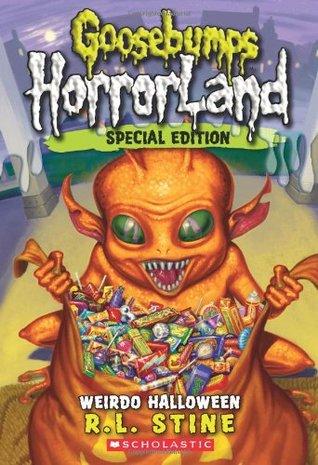 Goosebumps HorrorLand (Special Edition): Weirdo Halloween by R. L. Stine