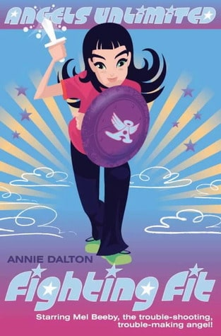 Angels Unlimited: Fighting Fit by Annie Dalton