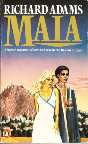 Maia (1985) by Richard Adams