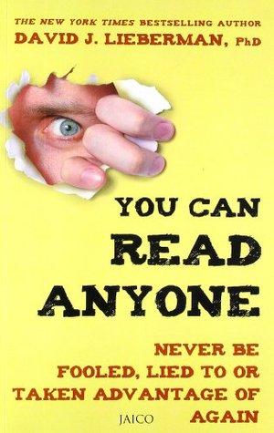 You Can Read Anyone by David J. Lieberman
