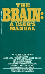 The Brain: A User's Manual by The Diagram Group