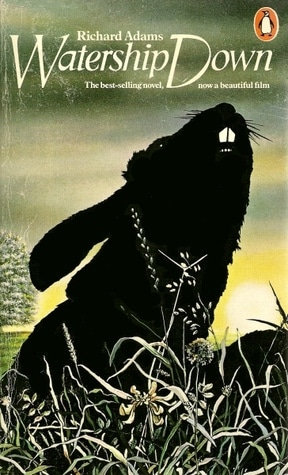 Watership Down (1983) by Richard Adams
