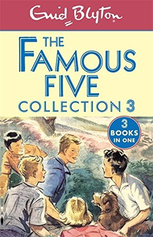 The Famous Five: Collection 3 by Enid Blyton