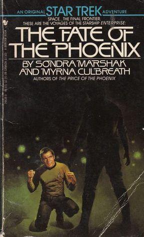 The Fate of the Phoenix (1985) by Sondra Marshak, Myrna Culbreath