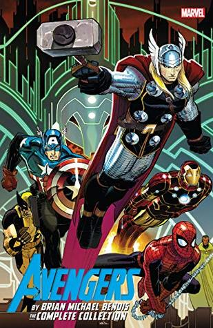 Avengers: The Complete Collection, Vol. 1 by Brian Michael Bendis