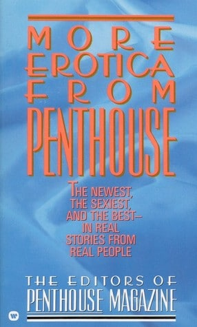 More Erotica from Penthouse by Editors of Penthouse Magazine