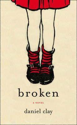 Broken by Daniel Clay