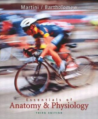 Essentials of Anatomy and Physiology + Applications Manual by Frederic H. Martini, Edwin Bartholomew