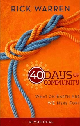 40 Days of Community Study Guide: What On Earth Are We Here For? (3-product Pack) by Rick Warren