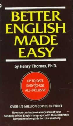 Better English Made Easy by Henry Thomas