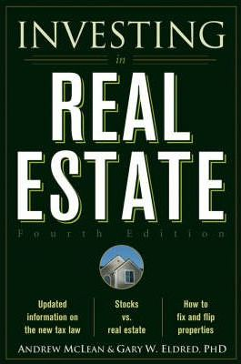 Investing in Real Estate by Gary W. Eldred, Andrew McLean