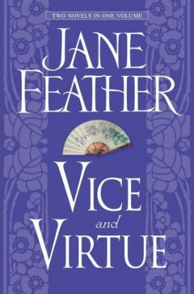 Vice and Virtue by Jane Feather