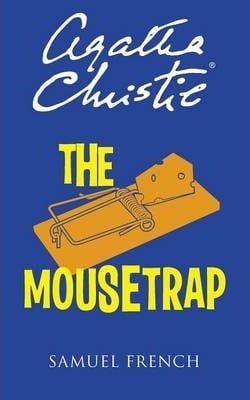 The Mousetrap (Acting Edition) by Agatha Christie