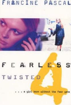 Fearless 4: Twisted by Francine Pascal