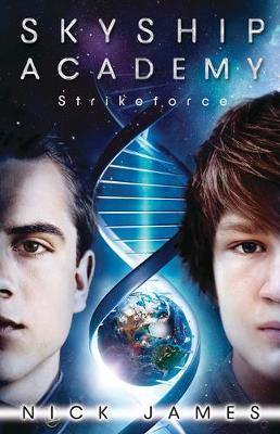 Skyship Academy: Strikeforce by Nick James
