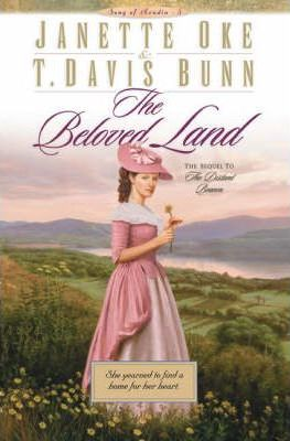 The Beloved Land by Janette Oke, T. Davis Bunn