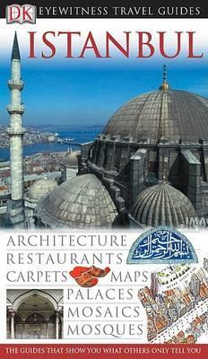 Istanbul (Eyewitness Travel Guide) by Mehmet Arap