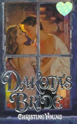 Dakota's Bride by Christine Young