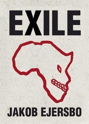 Exile by Jakob Ejersbo