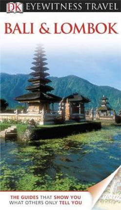 Bali & Lombok (Eyewitness Travel Guide) by Bruce Carpenter