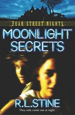 Moonlight Secrets by R. L. Stine