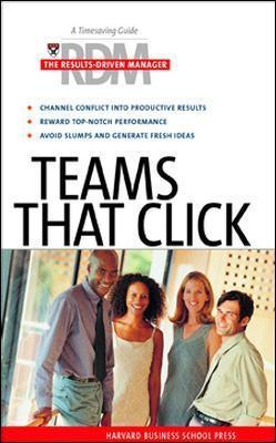 Teams That Click by Harvard Business School Press