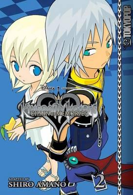 Kingdom Hearts: Chain of Memories Vol. 2 by Shiro Amano