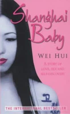 Shanghai Baby by Wei Hui