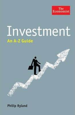 Investment: An A - Z Guide (The Economist) by Philip Ryland