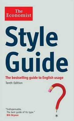 Style Guide (The Economist) by The Economist