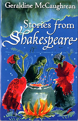 Stories from Shakespeare by Geraldine Mccaughrean