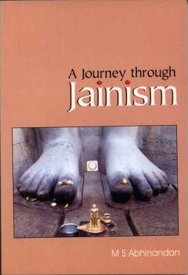 Journey Through Jainism by M. S. Abhinandan