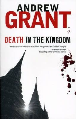 Death in the Kingdom by Andrew Grant