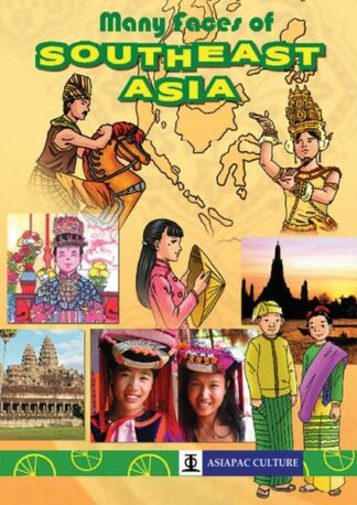 Many Faces of Southest Asia by Asiapac Editorial