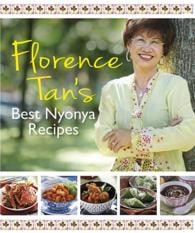 Florence's Best Nonya Recipes by Florence Tan