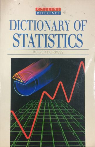 Dictionary of Statistics by Roger Porkess