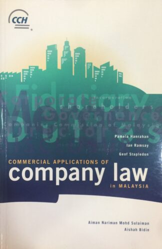 Commercial Applications of Company Law in Malaysia by Pamela Hanrahan, Aishah Bidin