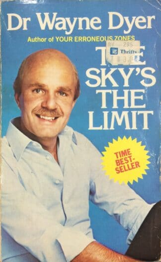 The Sky's the Limit by Wayne Dyer