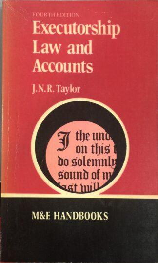 Executorship Law and Accounts (1979) by J. N. R. Taylor