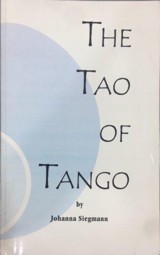 The Tao of Tango by Johanna Siegmann