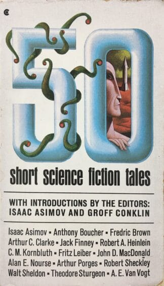 50 Short Science Fiction Tales (1978) by Isaac Asimov, Groff Conklin (eds.)