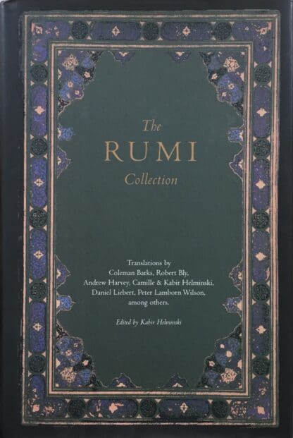 The Rumi Collection by Kabir Helminski (ed.)