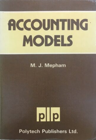 Accounting Models (1980) by M.J. Mepham