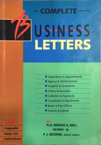 Complete Business Letters by Bernas A. Mill